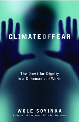Climate Of Fear By Soyinka, Wole